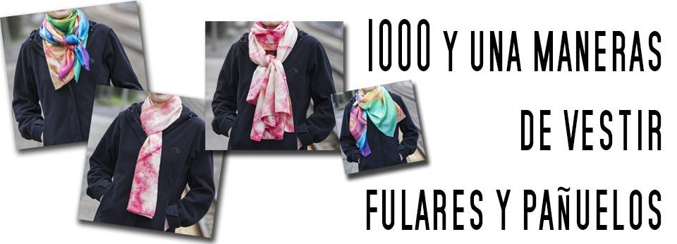 1000 y una maneras de vestir fulares y pañuelos